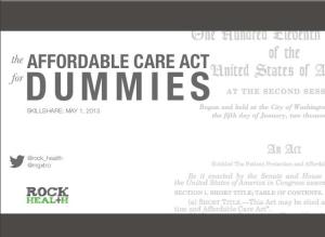 Affordable Care Act for Dummies